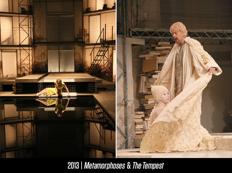 'Metamorphoses' and 'The Tempest' in rotating repertory from 2013.