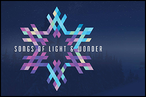 Songs of Light and Wonder