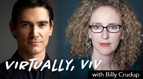 Coming Soon: VIRTUALLY, VIV. Producing Artistic Director Vivienne Benesch chats with artists from the company and across the industry.