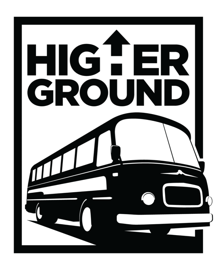 The official HIGHER GROUND logo, an old-timey bus breaking through the thick black border around the image.